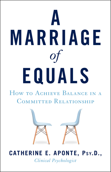 A Marriage of Equals - How to Achieve Balance in a Committed Relationship - cover