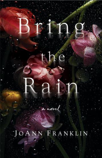 Bring the Rain - A Novel - cover