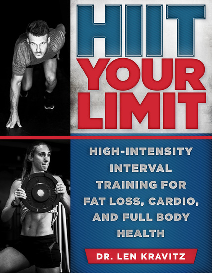 HIIT Your Limit - High-Intensity Interval Training for Fat Loss Cardio and Full Body Health - cover