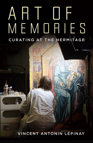 Art of Memories - Curating at the Hermitage - cover