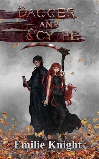 Dagger and Scythe - The Ichorian Epics Book 2 - cover