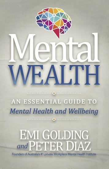 Mental Wealth - A Managers Guide to Workplace Mental Health and Wellbeing - cover