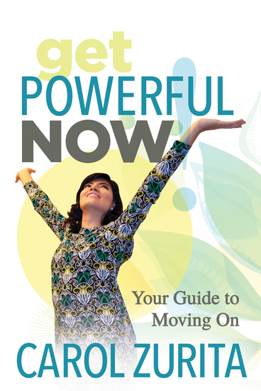 Get Powerful Now - Your Guide to Moving On - cover