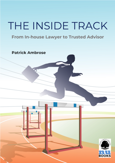 The Inside Track - From In-house Lawyer to Trusted Advisor - cover