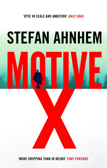 Motive X - the epic and gripping suspense thriller - cover