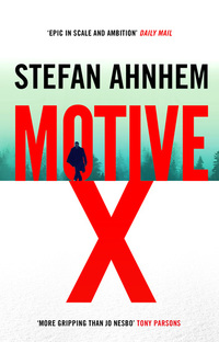 Motive X - the epic and gripping suspense thriller