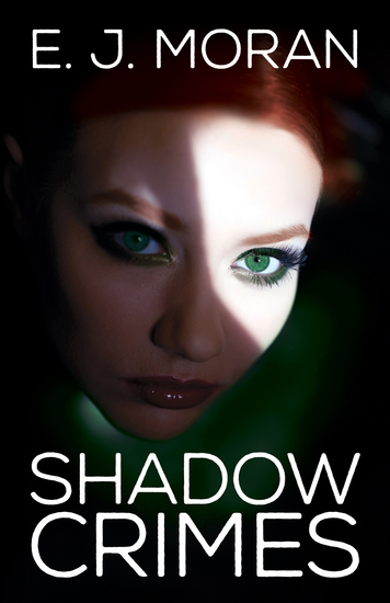 Shadow Crimes - In the high-stakes world of international fashion beauty can be murder - cover