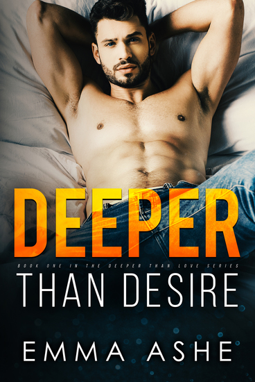 Deeper Than Desire - A Star Crossed Lover Romance Novella Prequel - cover
