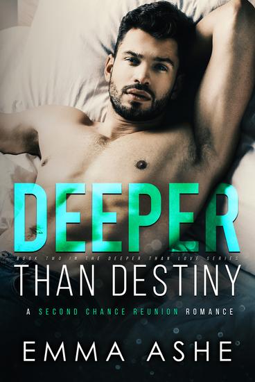 Deeper Than Destiny - A Second Chance Romance - cover