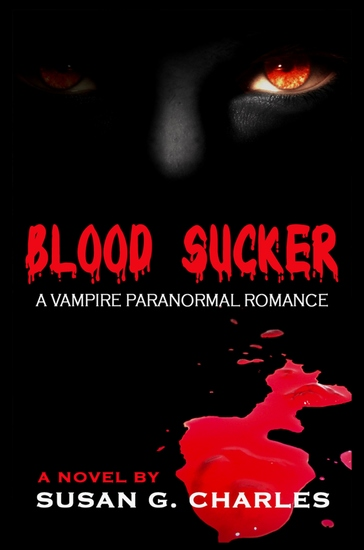 Blood Sucker - A Vampire Paranormal Romance - cover