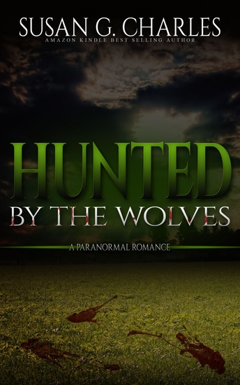 Hunted By The Wolves - A Paranormal Romance - cover