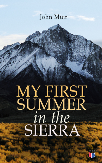My First Summer in the Sierra (Illustrated Edition) - cover