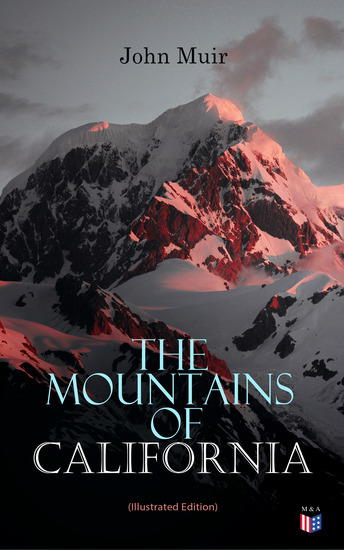 The Mountains of California (Illustrated Edition) - cover