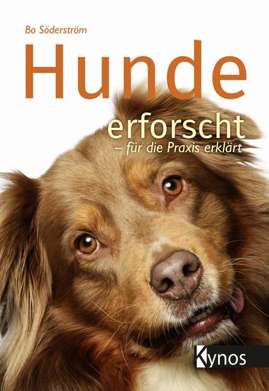 Hunde erforscht - für die Praxis erklärt - cover