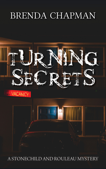 Turning Secrets - A Stonechild and Rouleau Mystery - cover