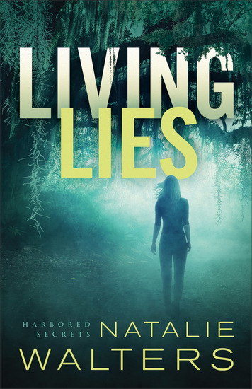 Living Lies (Harbored Secrets Book #1) - cover
