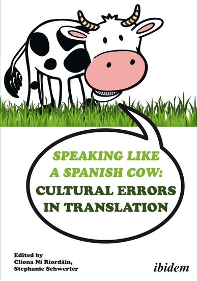 Speaking like a Spanish Cow: Cultural Errors in Translation - cover