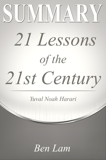 Summary of 21Lessons for the 21st Century by Yuval Noah Harari - cover