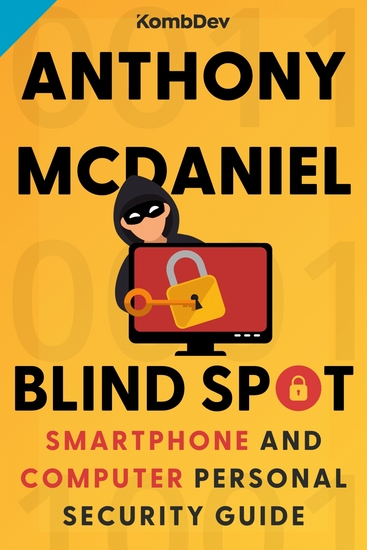 Blind Spot - Smartphone and Computer Personal Security Guide - cover