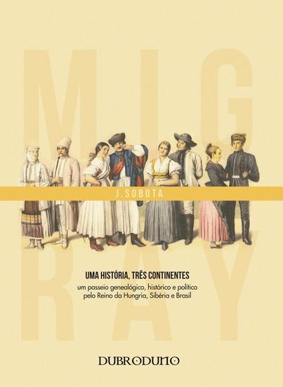Migray - uma História três Continentes - cover