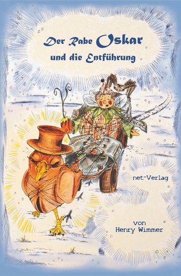 Der Rabe Oskar und die Entführung - Kinderbuch - cover