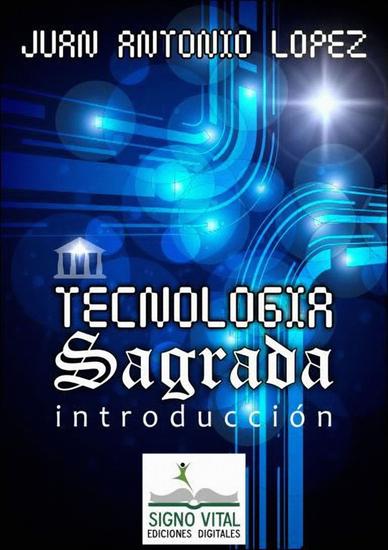 Tecnología Sagrada - Introducción - cover