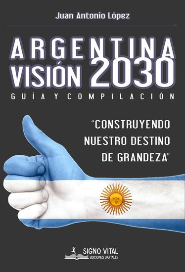 Argentina Visión 2030 - Guía y compilación - cover