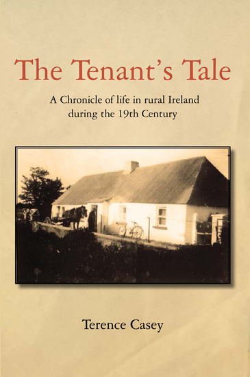 A Tenants Tale - A Chronicle of Life In Rural Ireland - cover