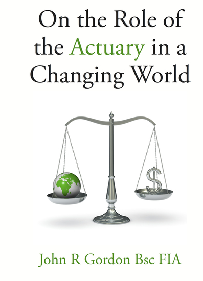 On the Role of the Actuary in a Changing World - cover