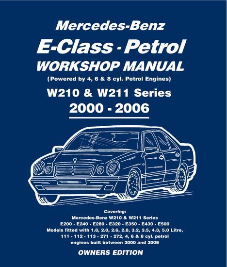 Mercedes E Class Petrol Workshop Manual W210 & W211 Series - cover