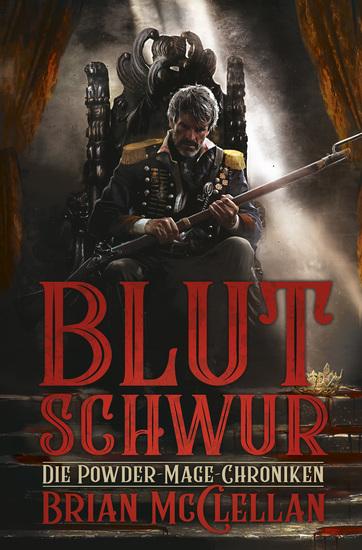 Die Powder-Mage-Chroniken 1: Blutschwur - cover