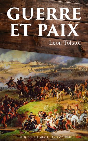 Guerre et Paix (Edition intégrale: les 3 volumes) - cover