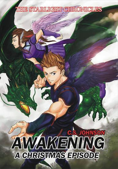 Awakening: A Christmas Episode of the Starlight Chronicles - The Starlight Chronicles - cover