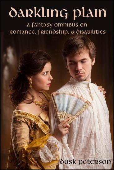 Darkling Plain: A fantasy omnibus on romance friendship and disabilities - cover