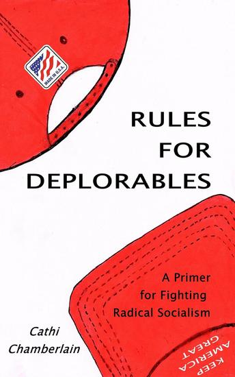 Rules for Deplorables: A Primer for Fighting Radical Socialism - cover