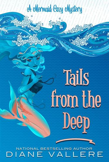 Tails From The Deep - Mermaid Cozy Mysteries #1 - cover