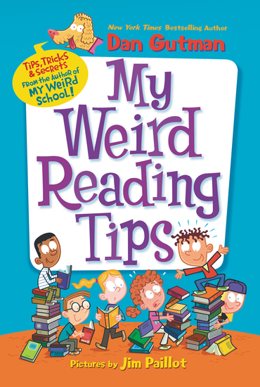 My Weird Reading Tips - Tips Tricks & Secrets by the Author of My Weird School - cover