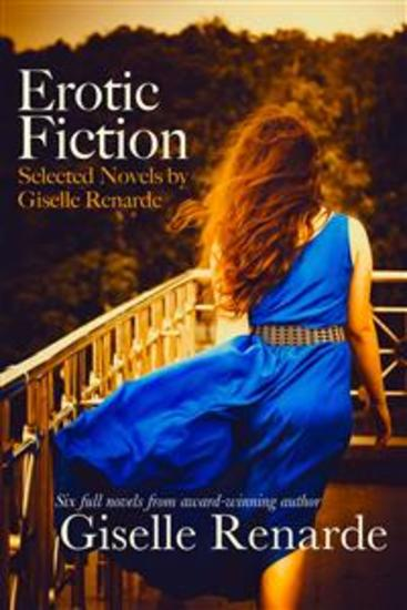 Erotic Fiction: Selected Novels by Giselle Renarde - cover