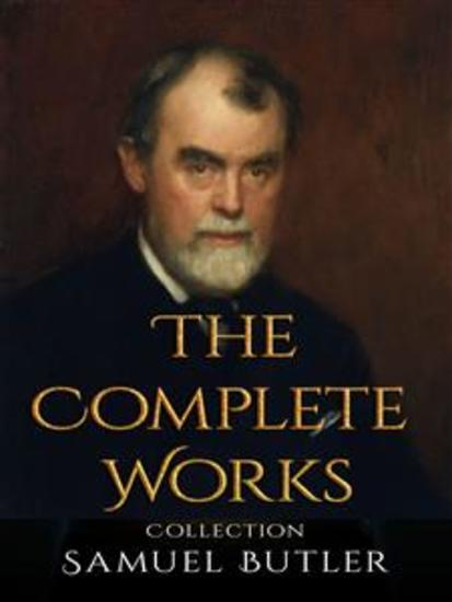 Samuel Butler: The Complete Works - cover
