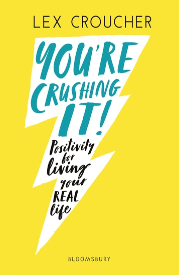 You're Crushing It - Positivity for living your REAL life - cover