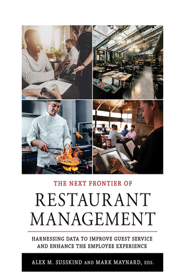 The Next Frontier of Restaurant Management - Harnessing Data to Improve Guest Service and Enhance the Employee Experience - cover