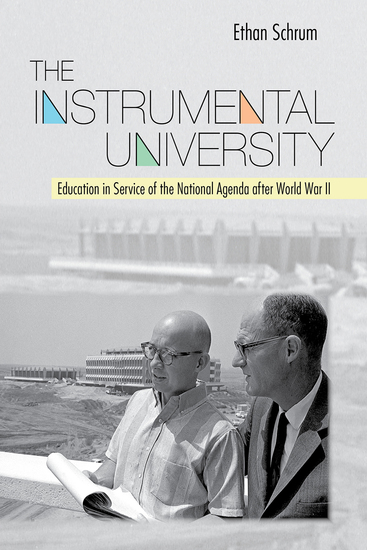 The Instrumental University - Education in Service of the National Agenda after World War II - cover