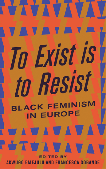 To Exist is to Resist - Black Feminism in Europe - cover