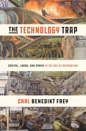 The Technology Trap - Capital Labor and Power in the Age of Automation - cover