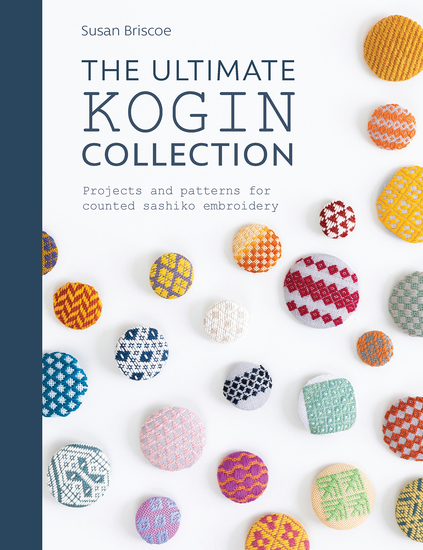 The Ultimate Kogin Collection - Projects and Patterns for Counted Sashiko Embroidery - cover