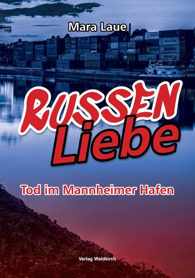 RussenLiebe - Tod im Mannheimer Hafen - cover