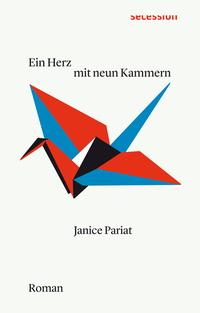 Ein Herz mit neun Kammern von Janice Pariat online lesen