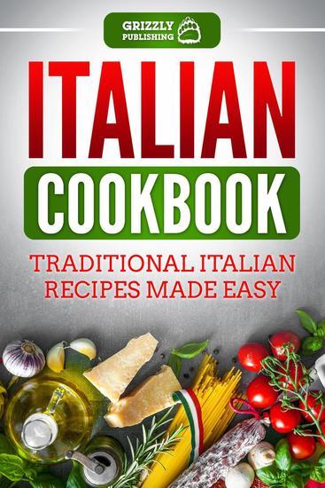 Italian Cookbook: Traditional Italian Recipes Made Easy - cover