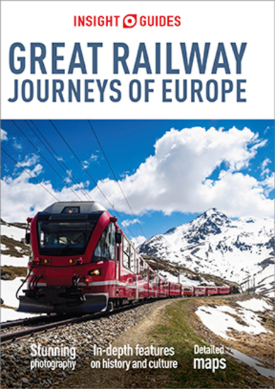 Insight Guides Great Railway Journeys of Europe (Travel Guide eBook) - (Travel Guide eBook) - cover