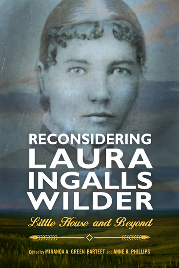 Reconsidering Laura Ingalls Wilder - Little House and Beyond - cover